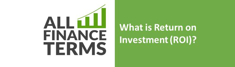 Definition for return-on-investment-roi