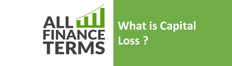 what is capital loss definition by all finance terms