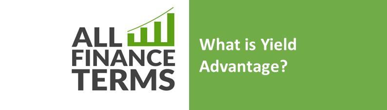 Definition yield-advantage