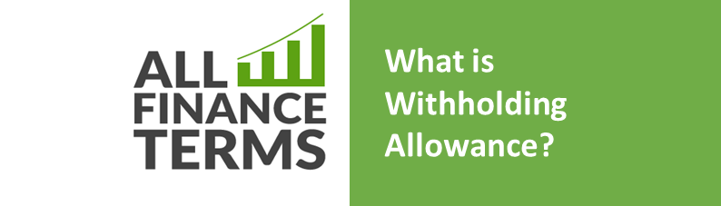 Definition of withholding-allowance