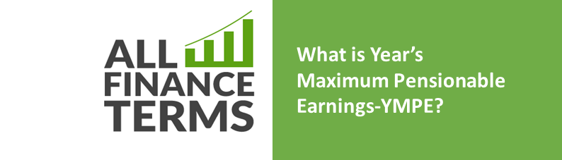 Definition years-maximum-pensionable-earnings-ympe
