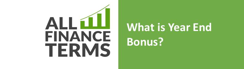 Definition is year-end-bonus