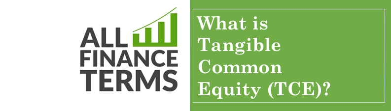 Definition of tangible common equity tce