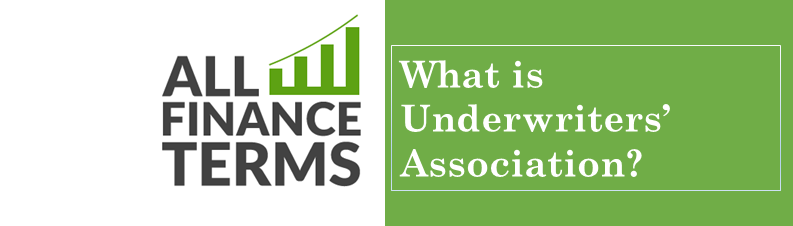 Definition of Underwriters' Association