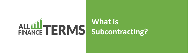 Definition of subcontracting
