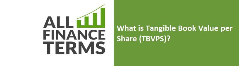 What is Tangible Book Value per Share (TBVPS)