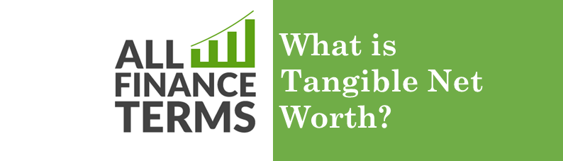 Definition for tangible-net-worth