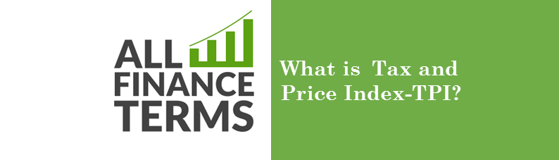 Definition tax-and-price-index-tpi