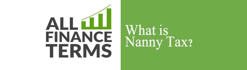 Definition of Nanny Tax
