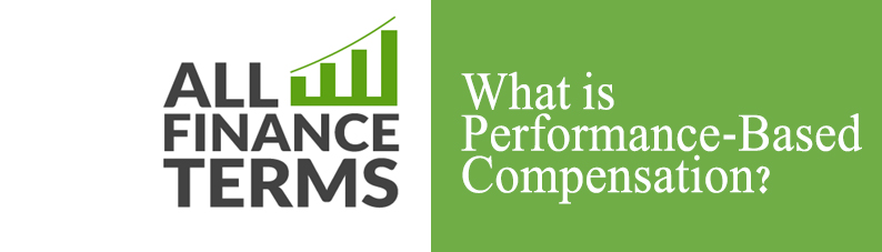 Definition of Performance Based Compensation