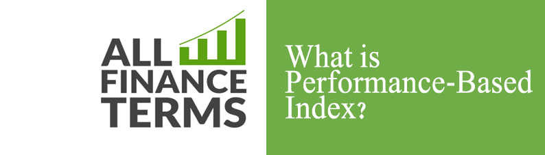 Definition of Performance Based Index