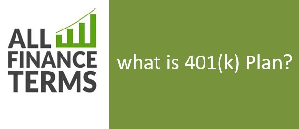 Definition of 401(k) Plan