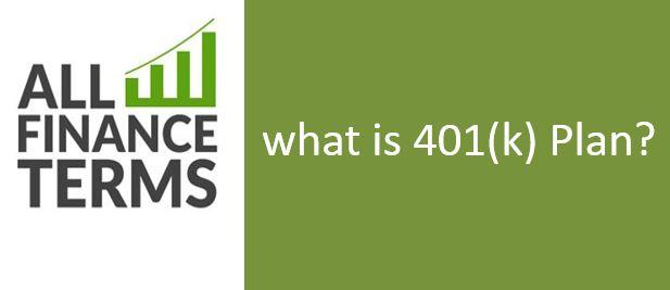Definition of 401(k) Plan