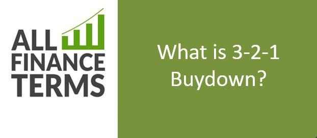 Definition of 3-2-1 Buydown