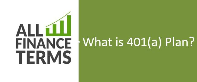 Definition of 401(a) Plan