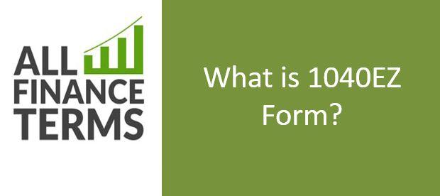 Definition of 1040EZ Form