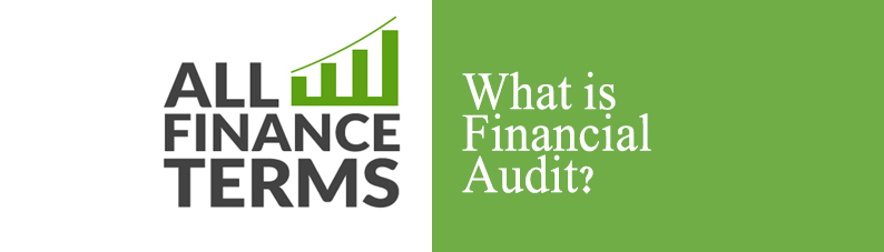 Definition of Financial Audit