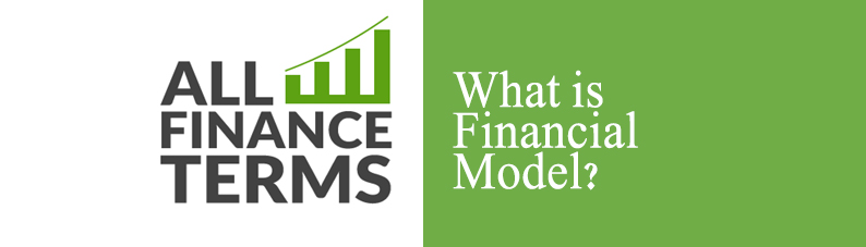Definition of Financial Model