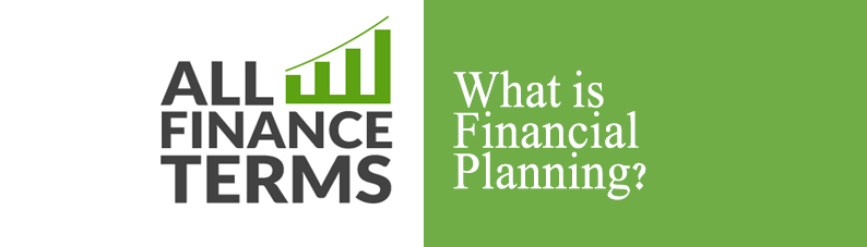 Definition of Financial Planning