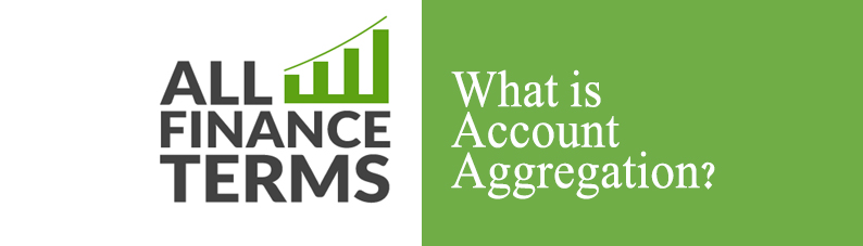 Definition of Account Aggregation