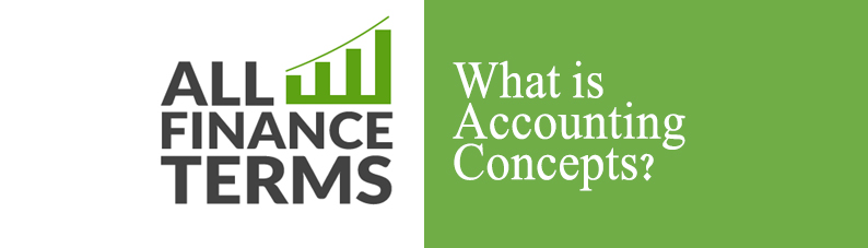Definition of Accounting Concepts