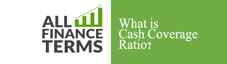 Definition of Cash coverage Ratio