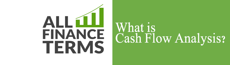 Definition of Cash Flow Analysis