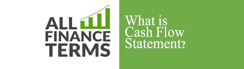 Definition of Cash flow Statement