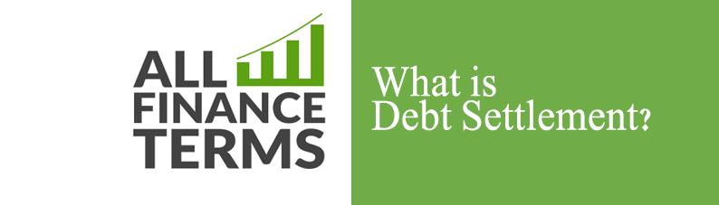 Definition of Debt Settlement