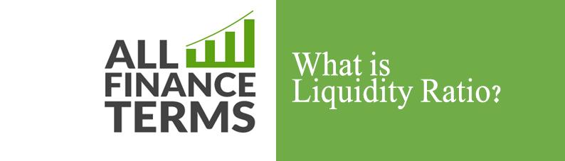 Definition of Liquidity Ratio