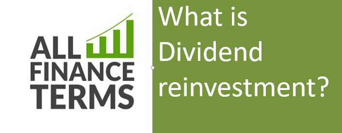 Explanation Of Dividend reinvestment