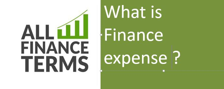 Explanation Of Finance expense