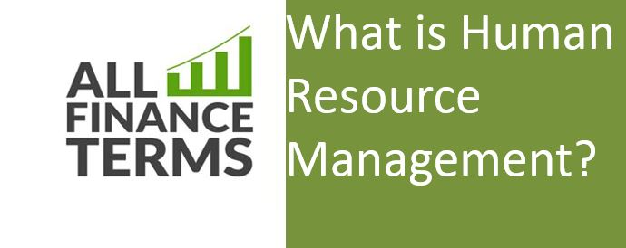 Definition of Human Resource Management
