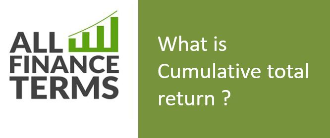 Definition of Cumulative total return