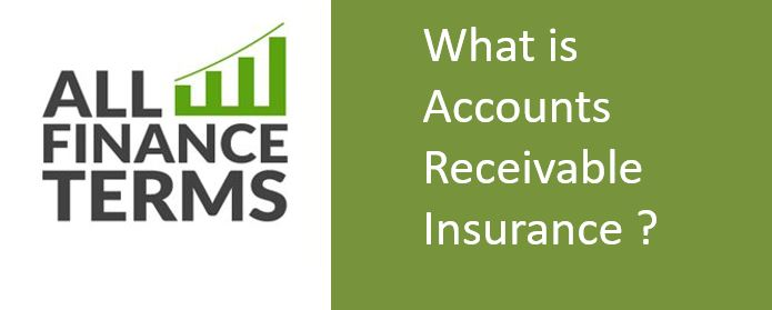 Definition of Accounts Receivable Insurance