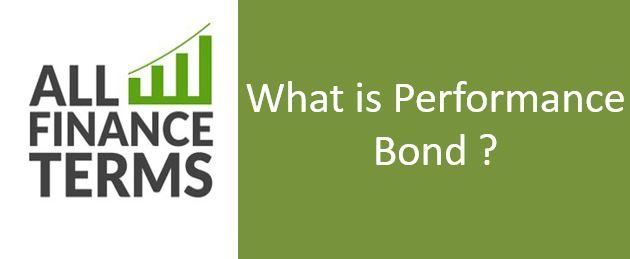 Definition of Performance Bond