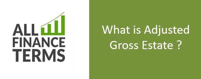 Definition of Adjusted Gross Estate