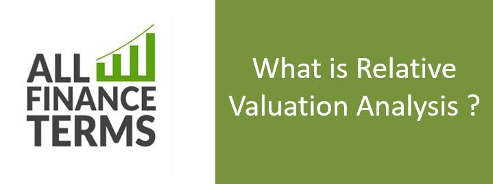 Definition of Relative Valuation Analysis