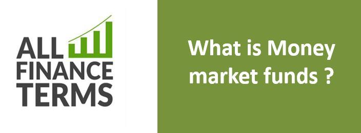 Definition of Money market funds