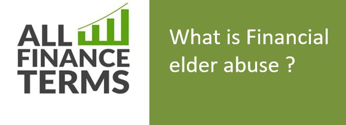 Definition of Financial elder abuse