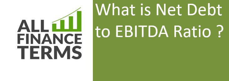 Definition of Net Debt to EBITDA Ratio