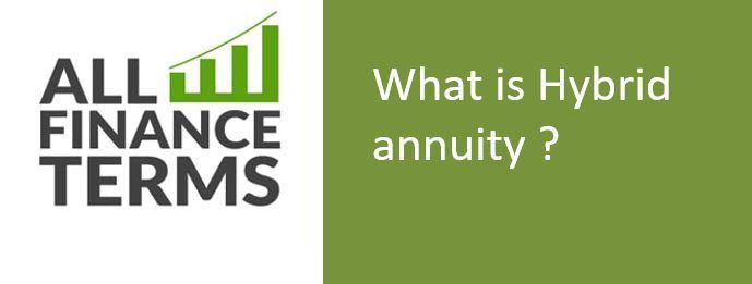 Definition of Hybrid annuity