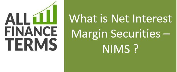 Definition of Net Interest Margin Securities – NIMS