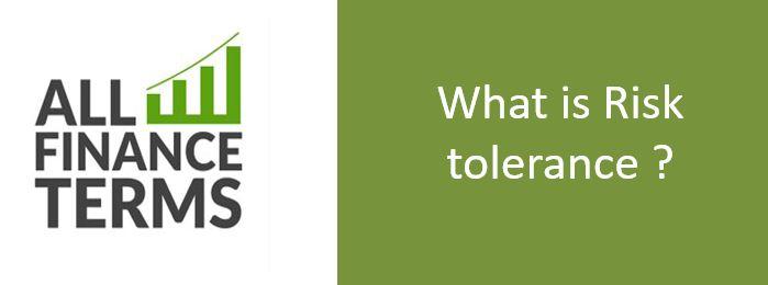 Definition of Risk tolerance