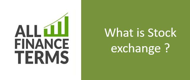 Definition of Stock exchange