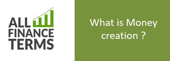 Definition of Money creation