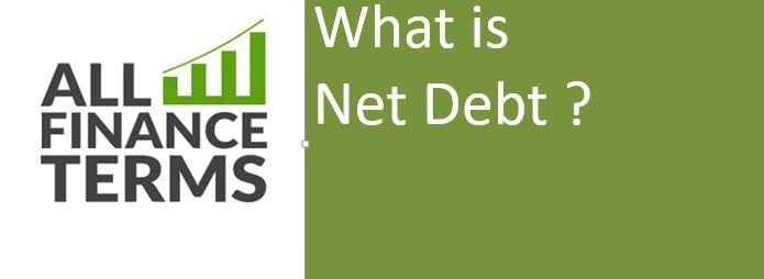 Definition of Net Debt