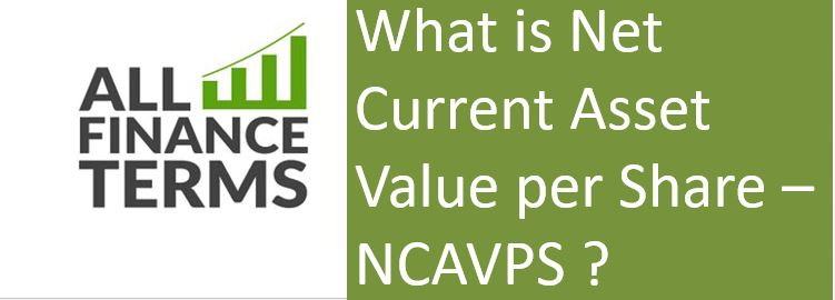 Definition of Net Current Asset Value per Share – NCAVPS