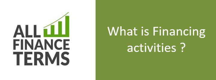 Definition of Financing activities
