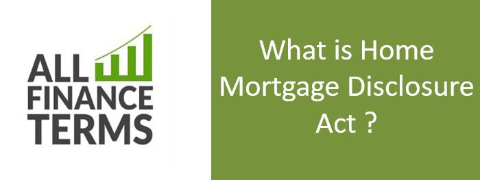 Definition of Home Mortgage Disclosure Act